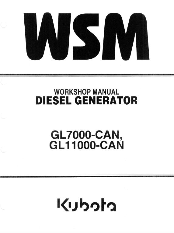 Kubota GL7000-CAN, GL1100-CAN Generator Workshop Manual